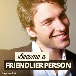 Become a Friendlier Person Cover
