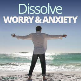 Dissolve Worry & Anxiety Cover