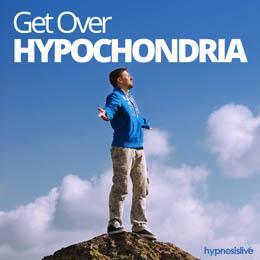 Get Over Hypochondria Cover